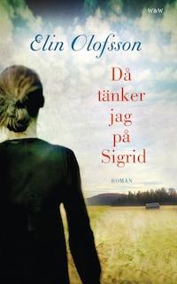 Då tänker jag på Sigrid