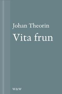 Vita frun : En novell ur På stort alvar