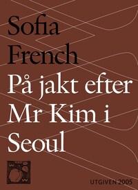 På jakt efter Mr Kim i Seoul