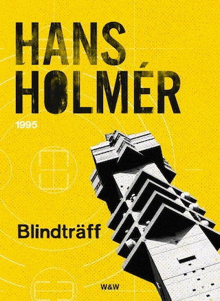 Blindträff : Polisroman