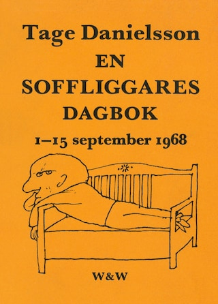 En soffliggares dagbok 1-15 september 1968 : Kåserier
