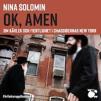 ok, amen : Om kärlek och fientlighet i chassidernas New York
