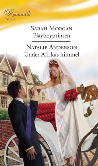 Playboyprinsen / Under Afrikas himmel