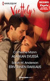 Alaskan sylissä / Eriverinen rakkaus
