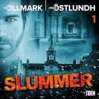 Slummer - Del 1