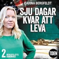 Bergfeldts Amerika S1A2 Sju dagar kvar att leva
