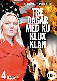 Bergfeldts Amerika S2A4 Tre dagar med Ku Klux Klan