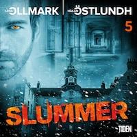 Slummer - Del 5