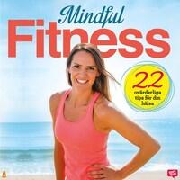 Mindful fitness