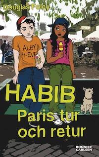 Habib: Paris tur och retur