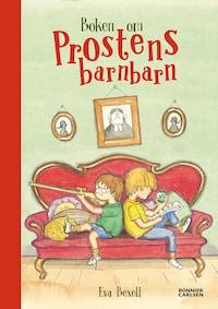 Boken om prostens barnbarn : Samlingsutgåva