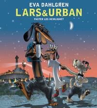 Lars & Urban och faster Los hemlighet
