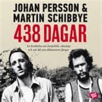 438 dagar av Martin Schibbye