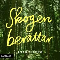 Skogen berättar / Lättläst