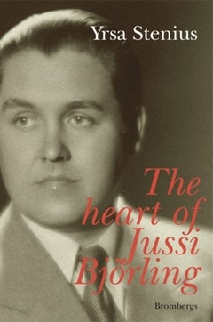 The Heart of Jussi Björling