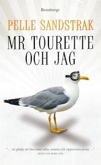 Mr Tourette och jag