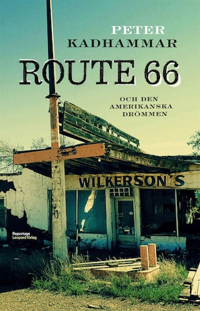 Route 66 och den amerikanska drömmen