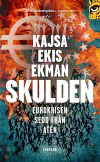 Skulden : Eurokrisen sedd från Aten