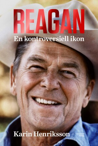 Reagan. En kontroversiell ikon