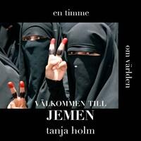 En timme om världen - Välkommen till Jemen