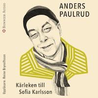 Kärleken till Sofia Karlsson