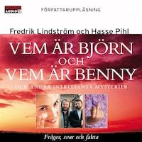 Vem är Björn och vem är Benny? : Och andra intressanta mysterier