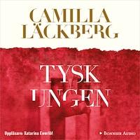 Tyskungen av Camilla Läckberg