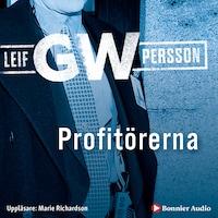 Profitörerna av Leif GW Persson