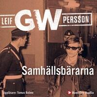 Samhällsbärarna av Leif GW Persson