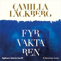 Fyrvaktaren av Camilla Läckberg