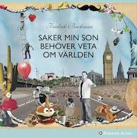 Saker min son behöver veta om världen av Fredrik Backman