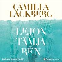 Lejontämjaren av Camilla Läckberg