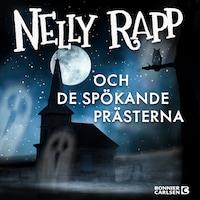 Nelly Rapp och de spökande prästerna