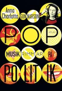 Popmusik rimmar på politik - Kamp och protester