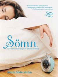 Sömn - Sov bättre med kognitiv beteendeterapi : Sov bättre med kognitiv beteendeterapi