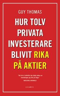 Hur tolv privata investerare blivit rika på aktier