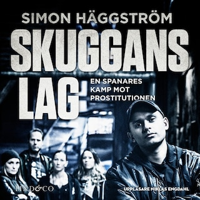 Skuggans lag : en spanares kamp mot prostitutionen