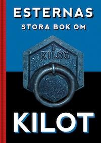 Esternas stora bok om Kilot