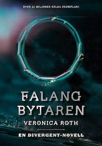 Falangbytaren (En Divergent-novell)