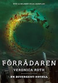 Förrädaren (En Divergent-novell)