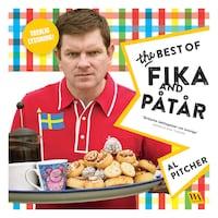 Al Pitcher - The Best of Fika and Påtår