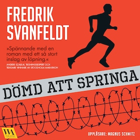 Dömd att springa av Fredrik Svanfeldt