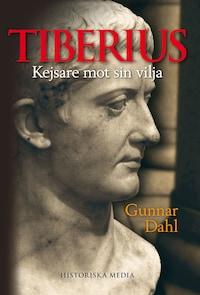 Tiberius : kejsare mot sin vilja