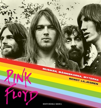 Pink Floyd  Musiken, människorna, myterna