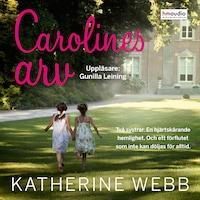 Carolines arv
