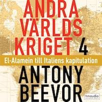 Andra världskriget, 4. El-Alamein till Italiens kapitulation