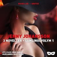 3 noveller - Samlingsvolym 1