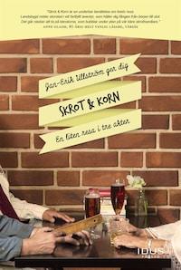 Skrot & Korn