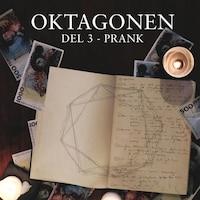 Oktagonen del 3: Prank