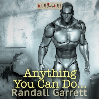Anything You Can Do…